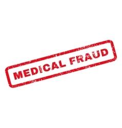 Medical fraud rubber stamp vector