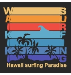 Surfing t-shirt graphic design waikiki beach vector
