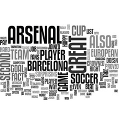 Arsenal put up a good fight text word cloud vector