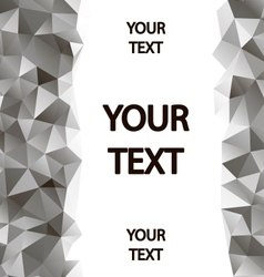 Gray polygons background with place for your text vector image