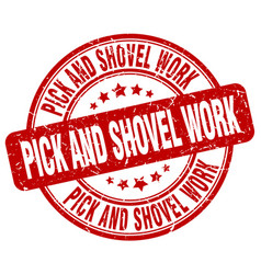 Pick and shovel work red grunge stamp vector