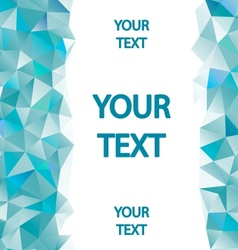Blue polygons background with place for your text vector image vector image