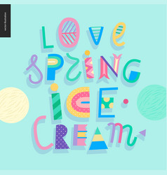 Love spring ice cream lettering vector