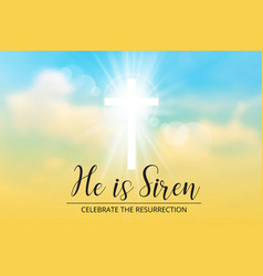 Easter christian motivewith text he is risen vector