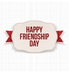 Happy friendship day greeting text on label vector