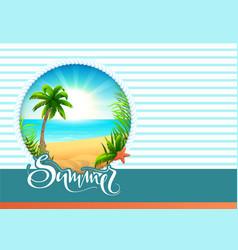 summer text greeting card beach holidays palm vector image