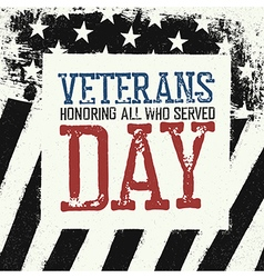 Veterans day logo on black and white american flag vector image