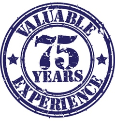 Valuable 75 years of experience rubber stamp vect vector