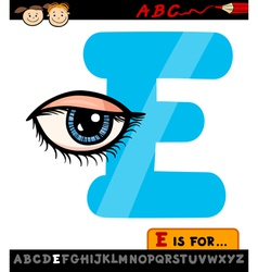letter e with eye cartoon vector image vector image