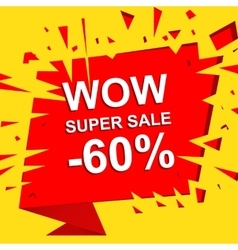 Big sale poster with wow super sale minus 60 vector