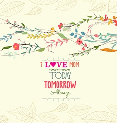 happy mothers day with florals greeting card vector image vector image