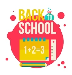 Back to school poster with notebook pencil and vector image