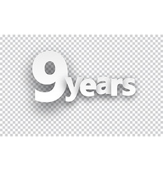 Nine years paper sign vector