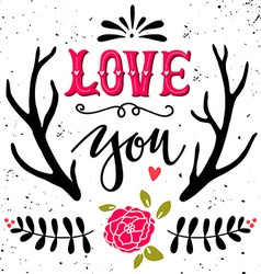 Love you hand drawn vintage with hand-lettering vector