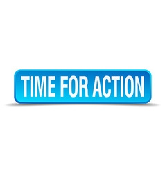 Time for action blue 3d realistic square isolated vector