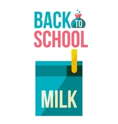 Back to school poster with milk box vector