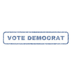 Vote democrat textile stamp vector