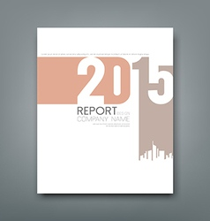 Cover Report number 2015 and silhouette building vector image