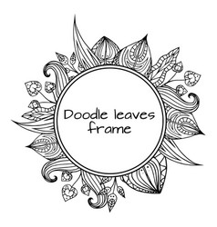 round frame of black and white doodle leaves with vector image vector image