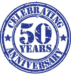 Celebrating 50 years anniversary grunge rubber sta vector