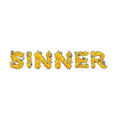 Sinner Letters from flames Skeletons in hell fire vector image