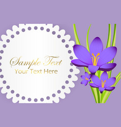 Cute congratulation postcard with crocus flower vector
