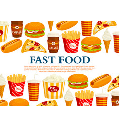 Fast food poster of fastfood meals vector
