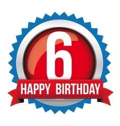 Six years happy birthday badge ribbon vector