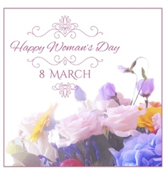 Happy womens day 8 march on unfocused floral vector