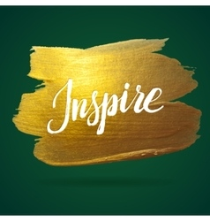 Inspire green and gold foil calligraphy poster vector