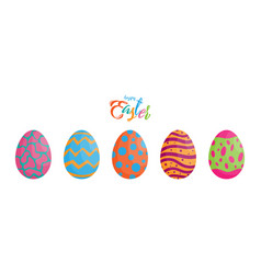 easter eggs different texture with colorful happy vector image vector image