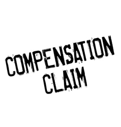 Compensation claim rubber stamp vector