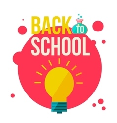 Back to school poster with shining light bulb vector image vector image