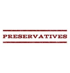 Preservatives watermark stamp vector