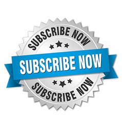 Subscribe now 3d silver badge with blue ribbon vector