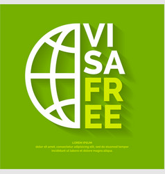 Modern poster free visa with globe vector
