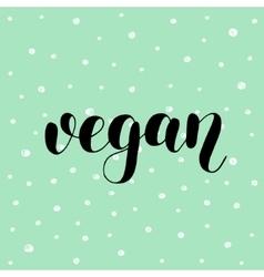 Vegan Brush lettering vector image vector image