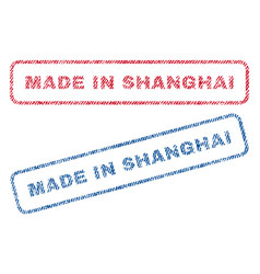 made in shanghai textile stamps vector image