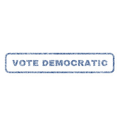 Vote democratic textile stamp vector