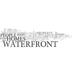Who lives in waterfront homes text word cloud vector