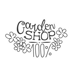 100 percent garden shop black and white promo sign vector