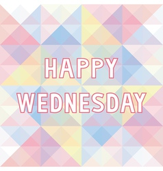 Happy wednesday background3 vector