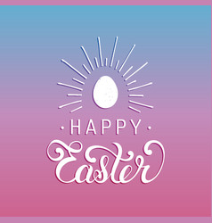 Happy easter handwritten type greeting card with vector