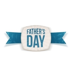 Fathers day festive emblem with greeting ribbon vector