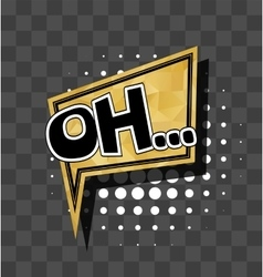 Lettering Oh Gold sparkle comic text vector image vector image