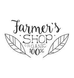 Farmer s organic shop black and white promo sign vector
