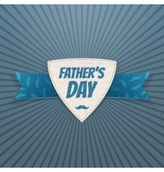 Fathers day festive label with greeting ribbon vector