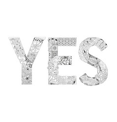 word yes for coloring decorative zentangle vector image vector image