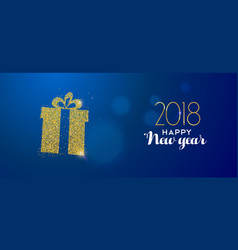 Happy new year 2018 gold glitter holiday gift box vector