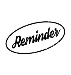 Reminder rubber stamp vector